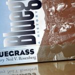Bluegrass Bible |  'Bluegrass – A History' by Neil V. Rosenberg
