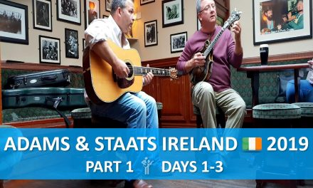 Adams & Staats | Ireland 2019, Days 1-3