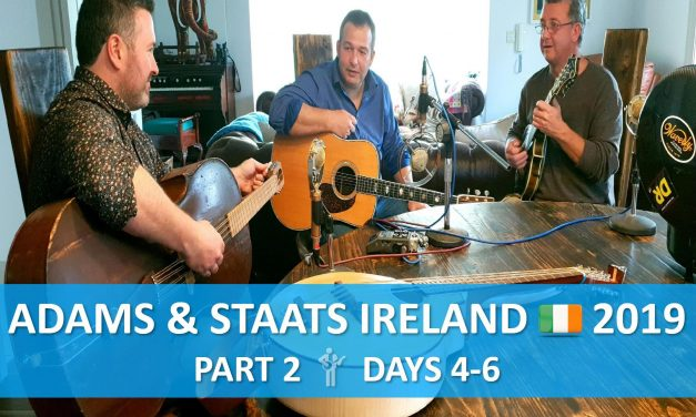 Adams & Staats | Ireland 2019, Days 4-6
